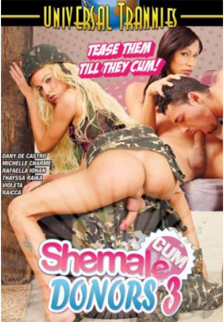 Shemale Cum Donors 3 (2013)