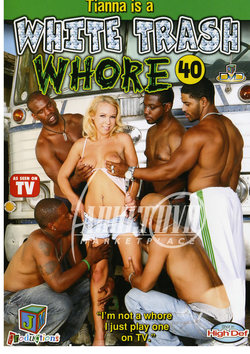 white trash whore