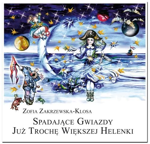 Zakrzewska-Klosa Zofia - Spadajace gwiazdy malej Helenki [Audiobook PL]
