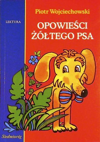 Wojciechowski Piotr - Opowiesci zoltego psa [Audiobook PL]