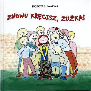 Suwalska Dorota - Znowu krecisz Zuzka [Audiobook PL]