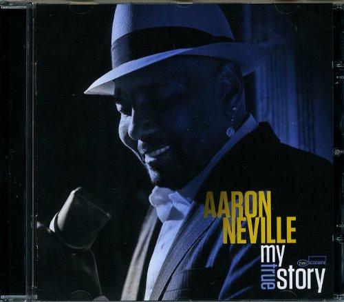 Aaron Neville-My True Story (2013)
