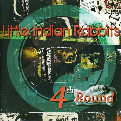 Little Indian Rabbits – 4th Round (2011)