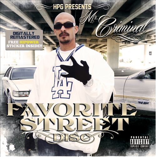 Mr.Criminal-Favorite Street Disc (2013)