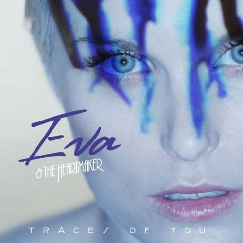 Eva And The Heartmaker – Traces Of You (2013)