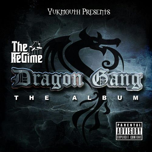 Yukmouth Presents-The Regime-The Last Dragon-The Album (2013)