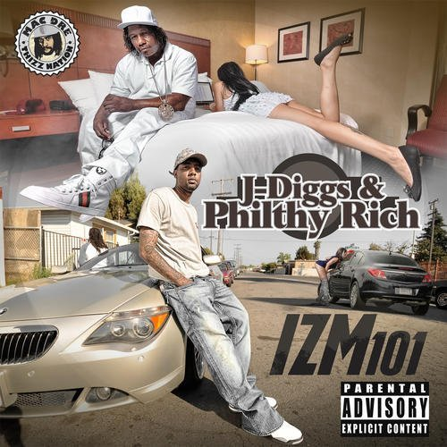 J-Diggs And Philthy Rich – IZM101 (2013)