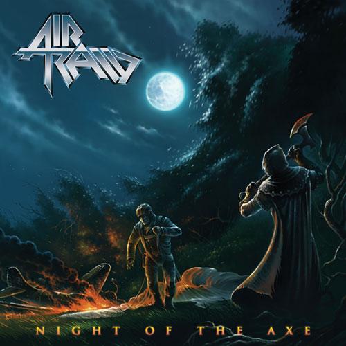 Air Raid – Night of the Axe (2012)