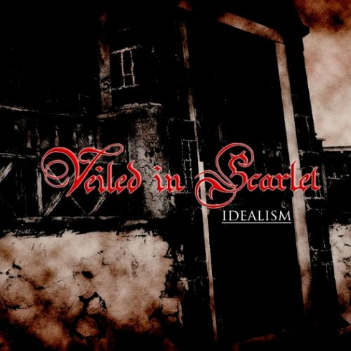 Veiled in Scarlet – Idealism (2012)