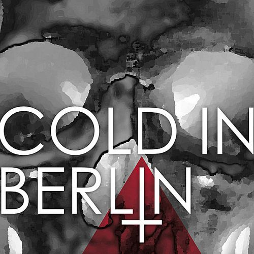 Cold In Berlin – and Yet (2012)