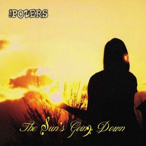 The Pozers – The Suns Going Down (2012)