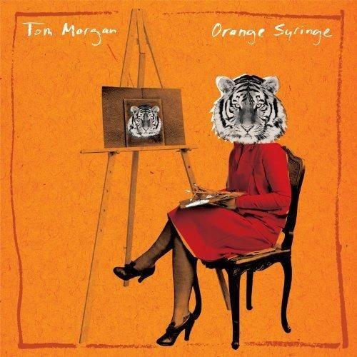 Tom Morgan – Orange Syringe-(Advance) (2013)