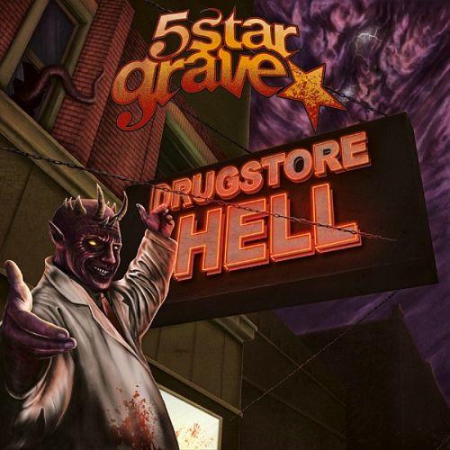 5 Star Grave – Drugstore Hell (2012)