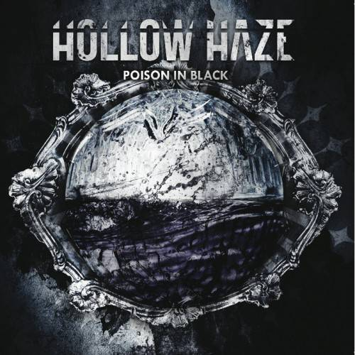 Hollow Haze – Poison In Black (2012)