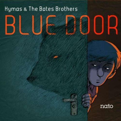 Tony Hymas-And the Bates Brothers – Blue Door (2012)