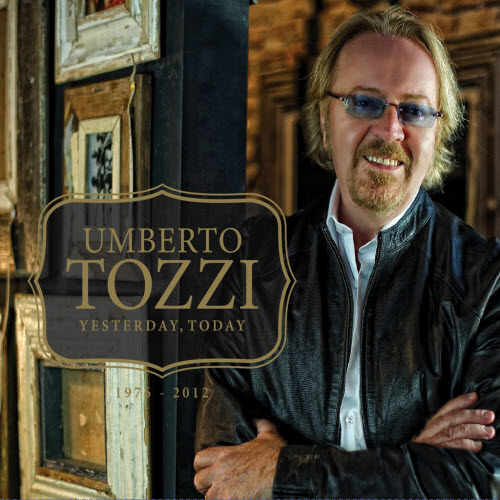 Umberto Tozzi – Yesterday Today (2012)