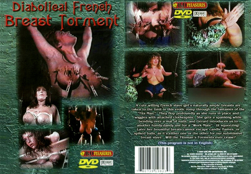 Diabolical French Breast Torment (2005)