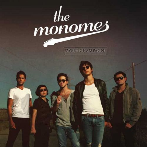 The Monomes – Sweet Champagne (2011)