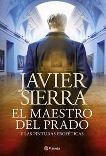 Descargar El maestro del Prado – Javier Sierra EPUB, MOBI, FB2, PDF 1 Link