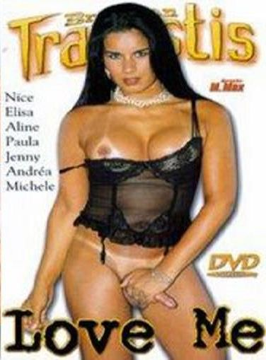 Brazilian Travestis - Love Me (2005)