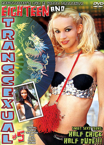 18 and Transsexual 5 (2005)