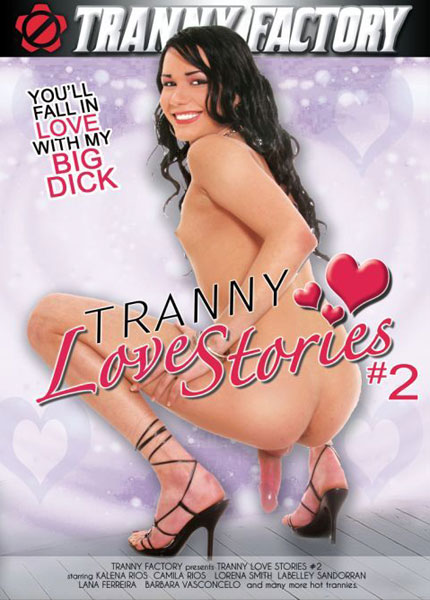 Tranny Love Stories 2 (2013)