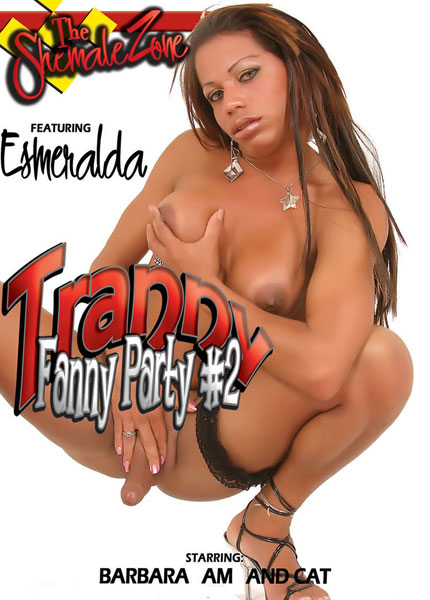 Tranny Fanny Party 2 (2013)