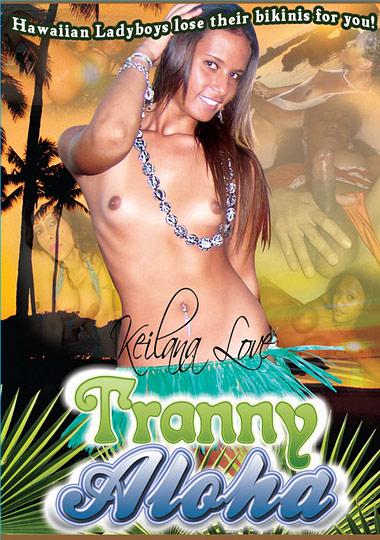 Tranny Aloha (2009)