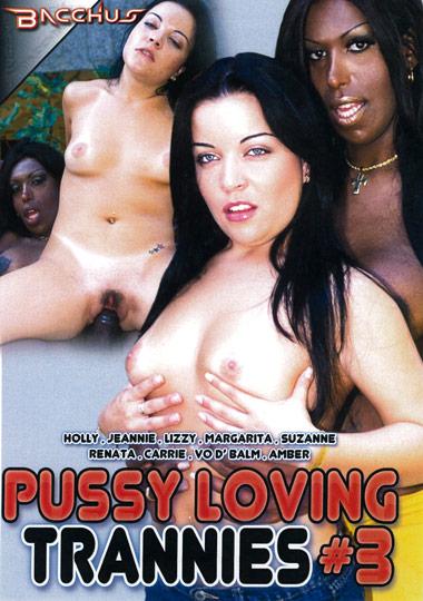 Pussy Loving Trannies 3 (2013)