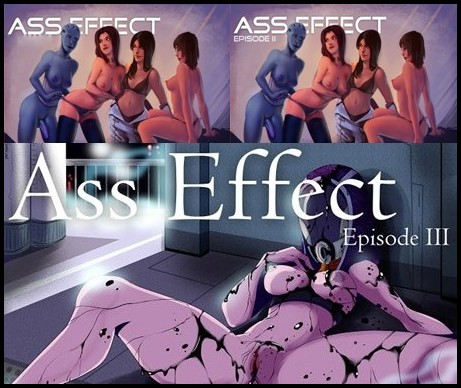 Ass Effect: Reloaded - Trilogy
