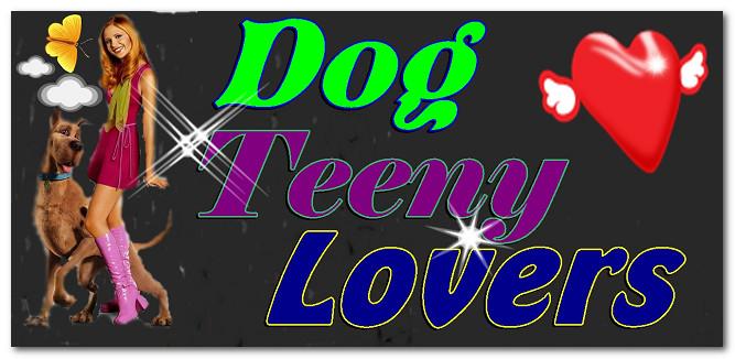 Dog Teeny Lovers
