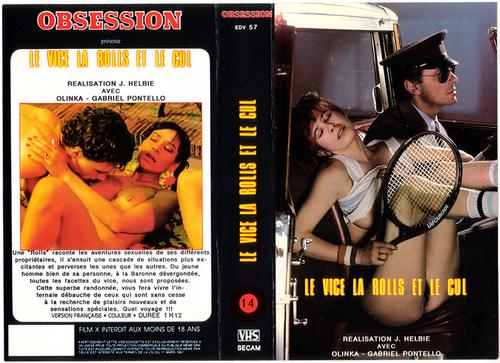 Le vice la Rolls et le cul (1982) – Classic French Porn Movie