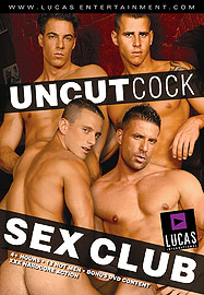 Uncut Cock Sex Club  Cover