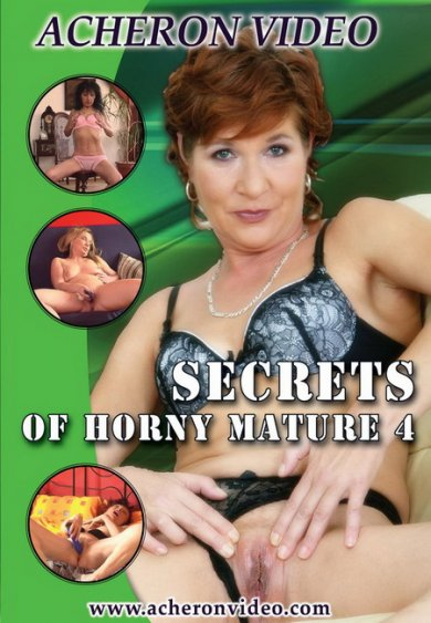 Secrets Of Horny Mature 4