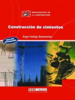 Construccion De Cimientos (2004) - Angel Hidalgo Bahamontes